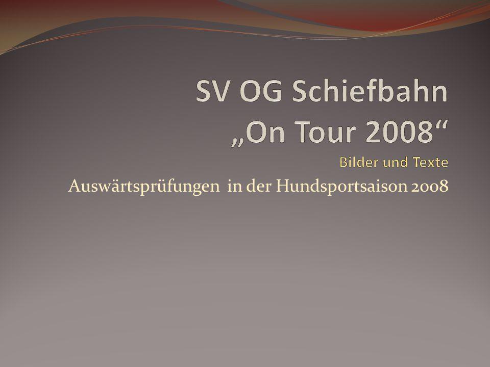 """SV OG Schiefbahn """"On Tour 2008 Bilder und Texte"""