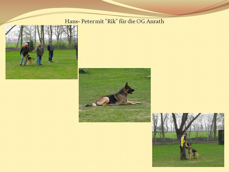 Hans- Peter mit Rik für die OG Anrath