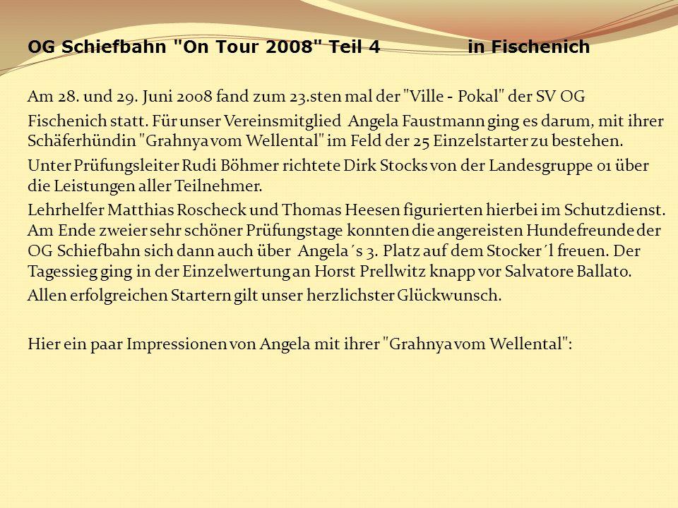 OG Schiefbahn On Tour 2008 Teil 4 in Fischenich Am 28. und 29