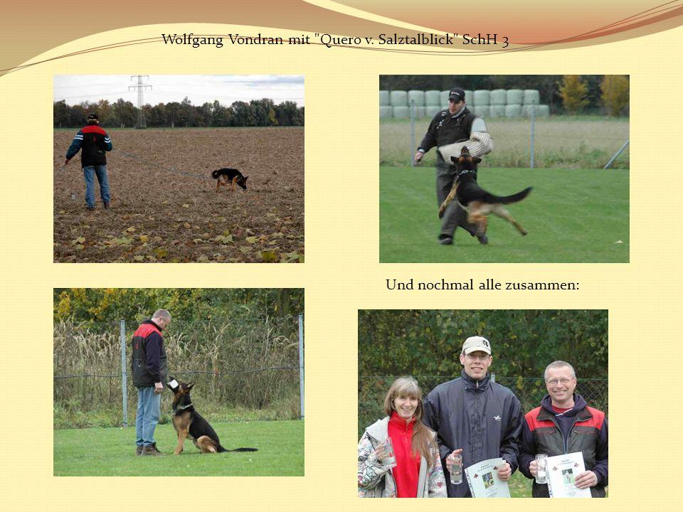 Wolfgang Vondran mit Quero v. Salztalblick SchH 3