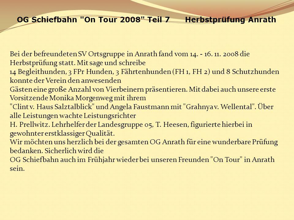 OG Schiefbahn On Tour 2008 Teil 7 Herbstprüfung Anrath