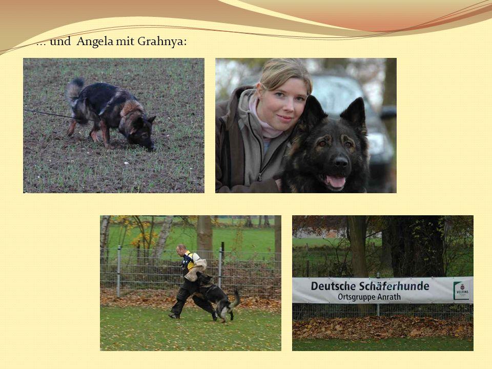 ... und Angela mit Grahnya: