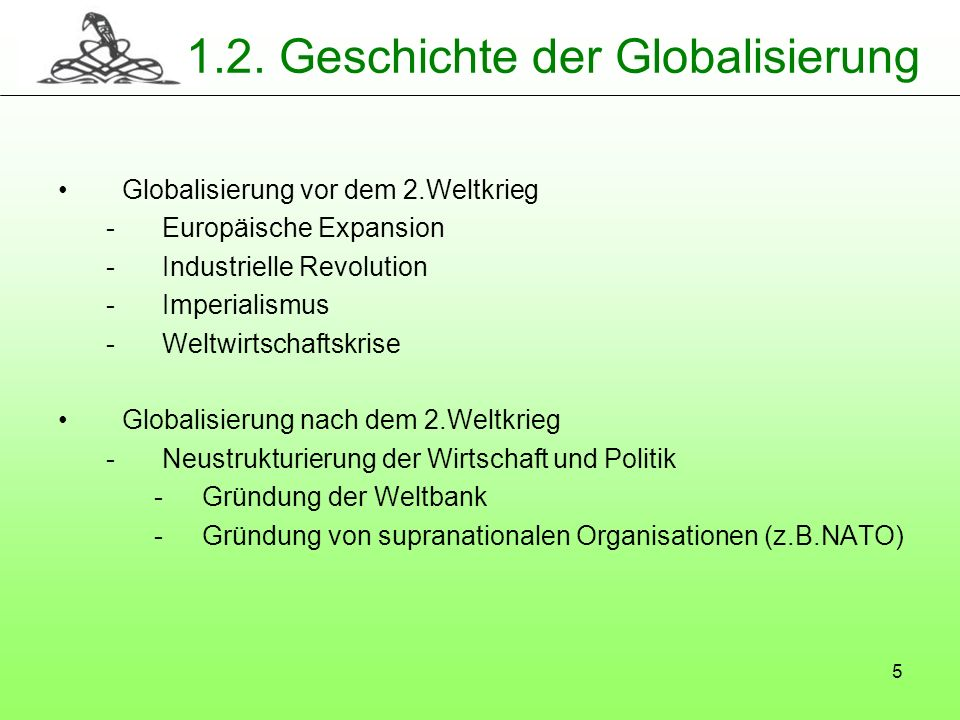 1.2. Geschichte der Globalisierung
