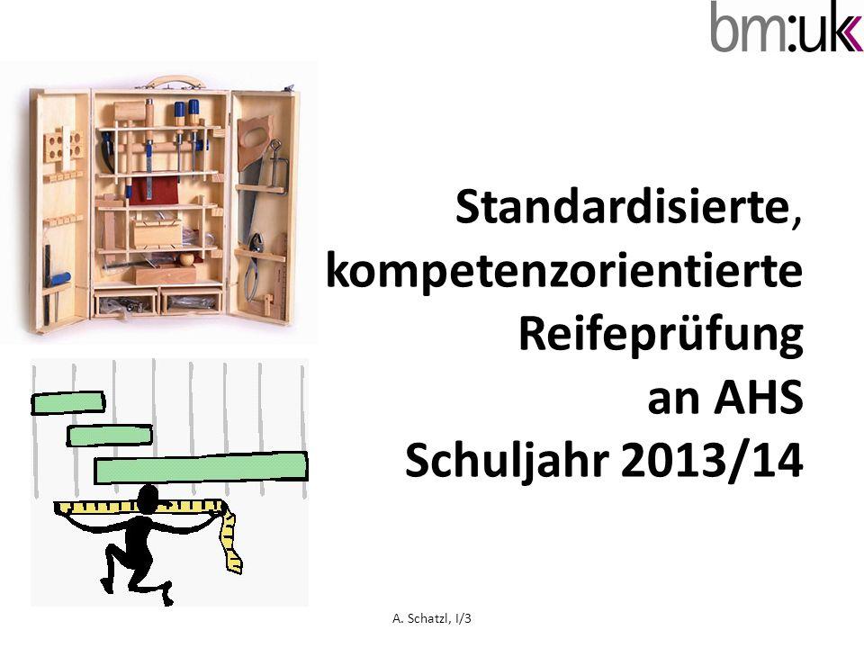 Standardisierte, kompetenzorientierte Reifeprüfung an AHS Schuljahr 2013/14