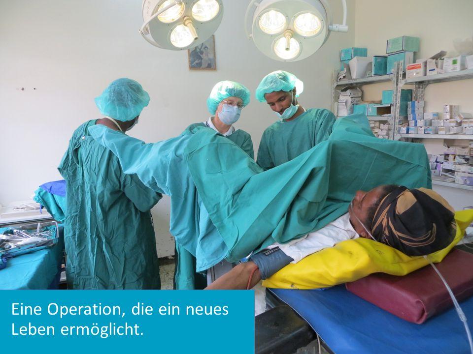 Eine Operation, die ein neues Leben ermöglicht.