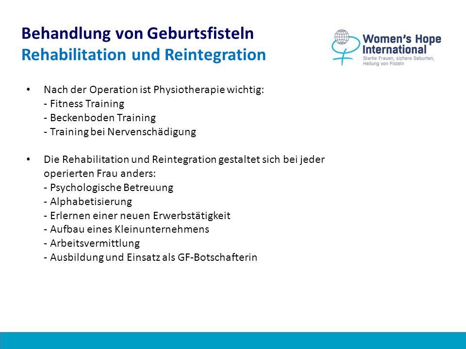 Behandlung von Geburtsfisteln Rehabilitation und Reintegration
