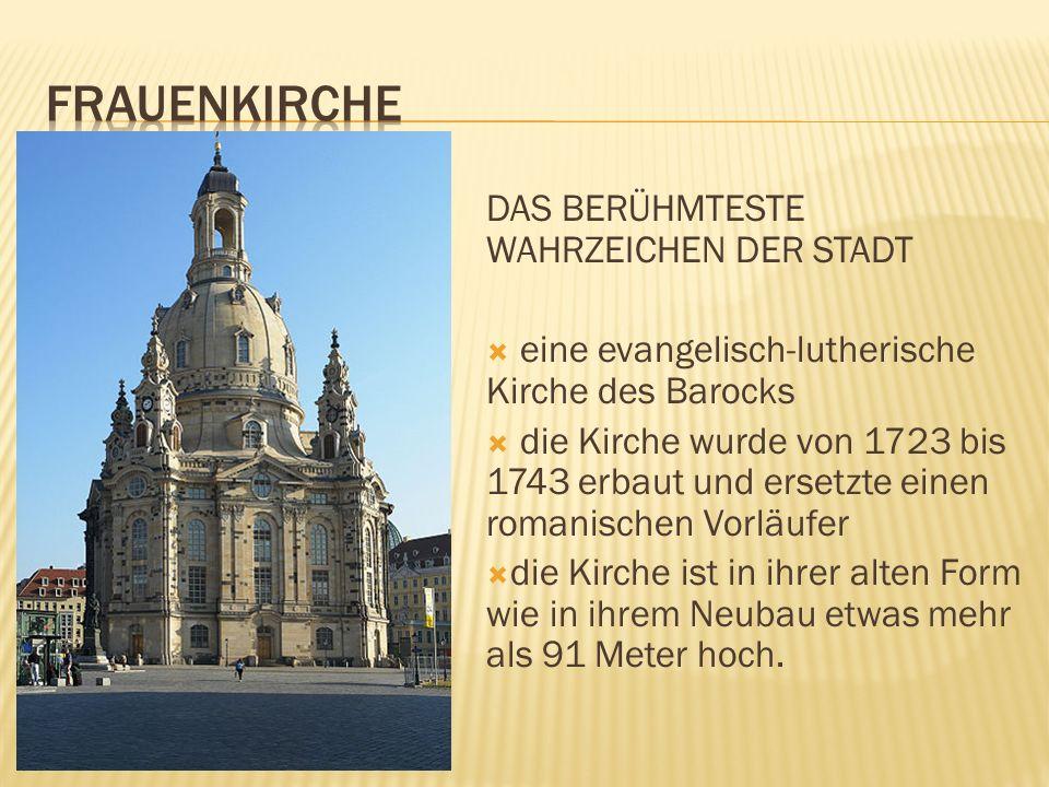 frauenkirche DAS BERÜHMTESTE WAHRZEICHEN DER STADT
