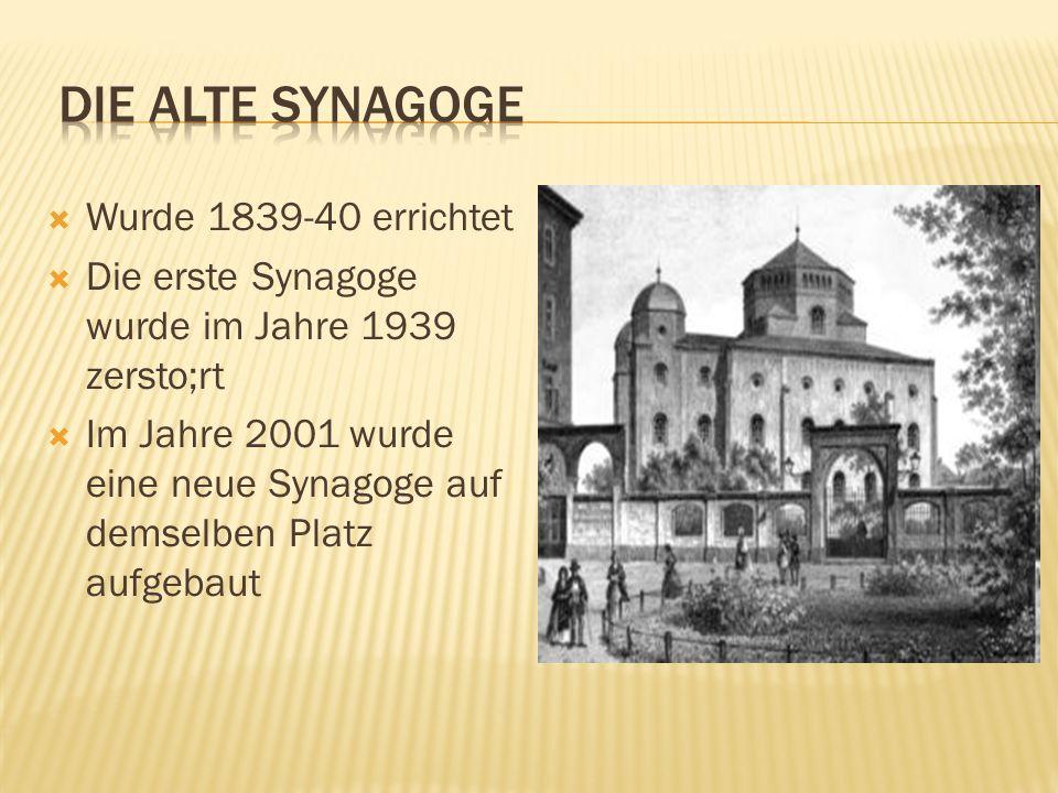 Die Alte synagoge Wurde 1839-40 errichtet