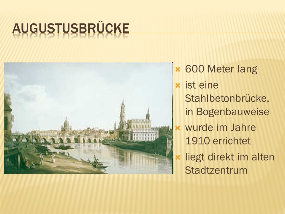 Augustusbrücke 600 Meter lang