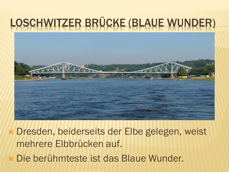 Loschwitzer Brücke (Blaue Wunder)