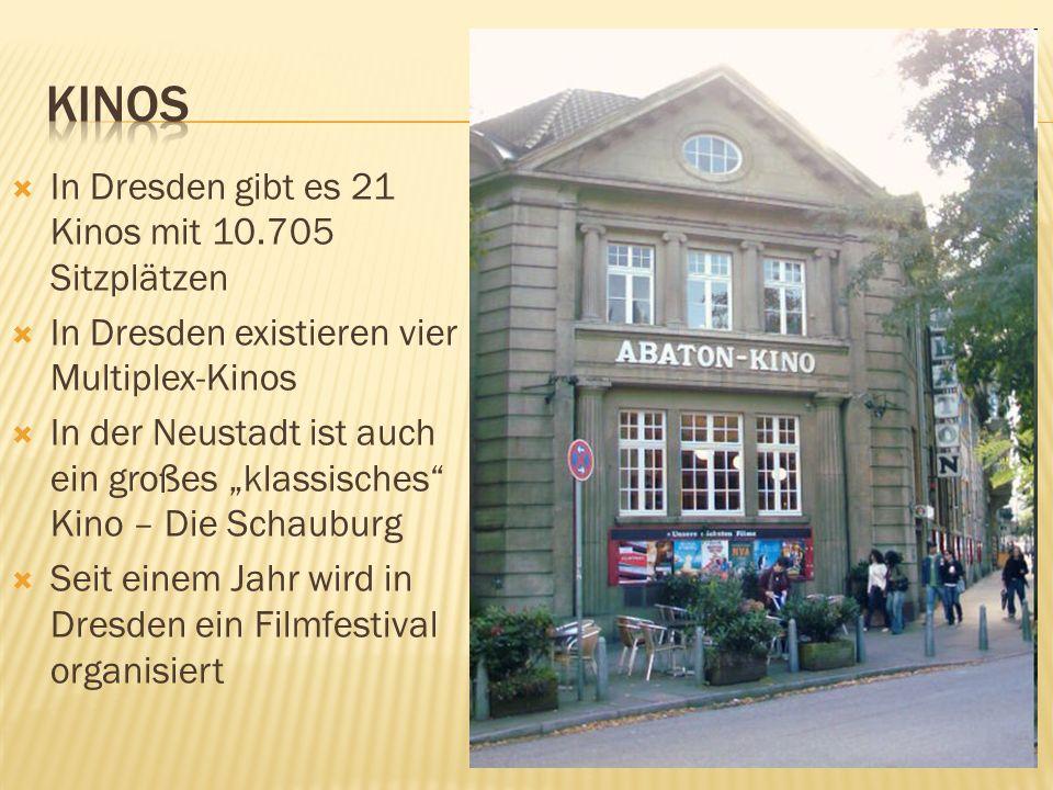 kinos In Dresden gibt es 21 Kinos mit 10.705 Sitzplätzen