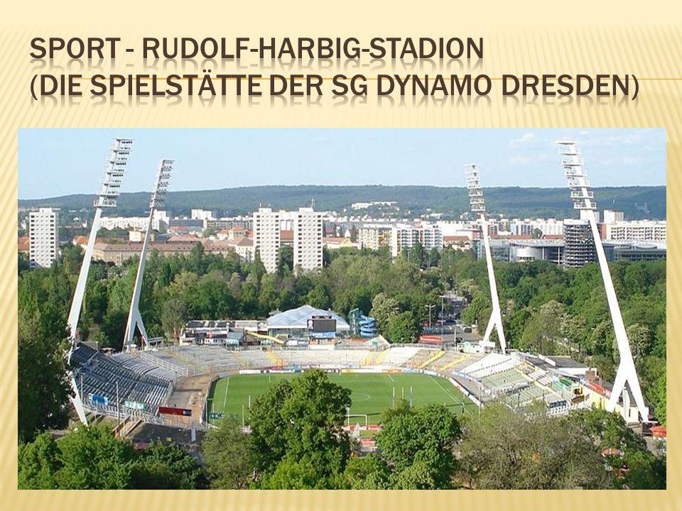 Sport - Rudolf-Harbig-Stadion (die Spielstätte der SG Dynamo Dresden)