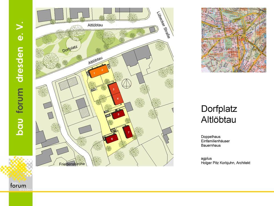 Dorfplatz Altlöbtau 7 Familien: Doppelhaus, 3 EFH, Sanierung DH