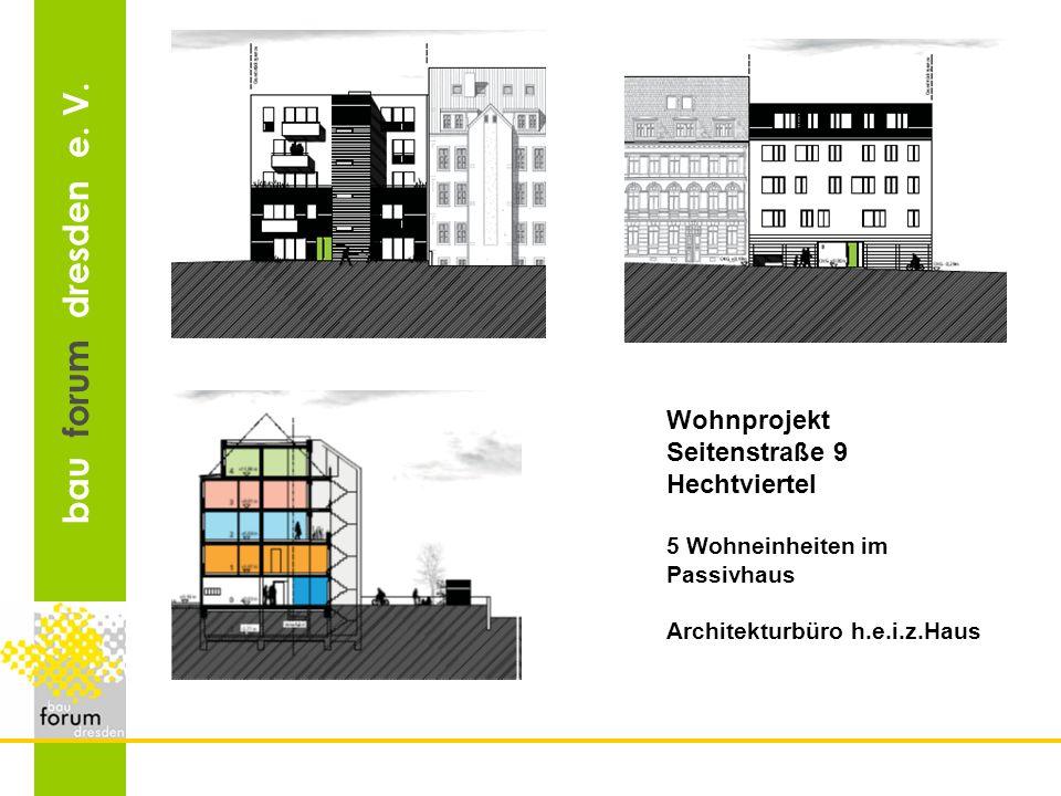 Wohnprojekt Seitenstraße 9 Hechtviertel 5 Wohneinheiten im Passivhaus