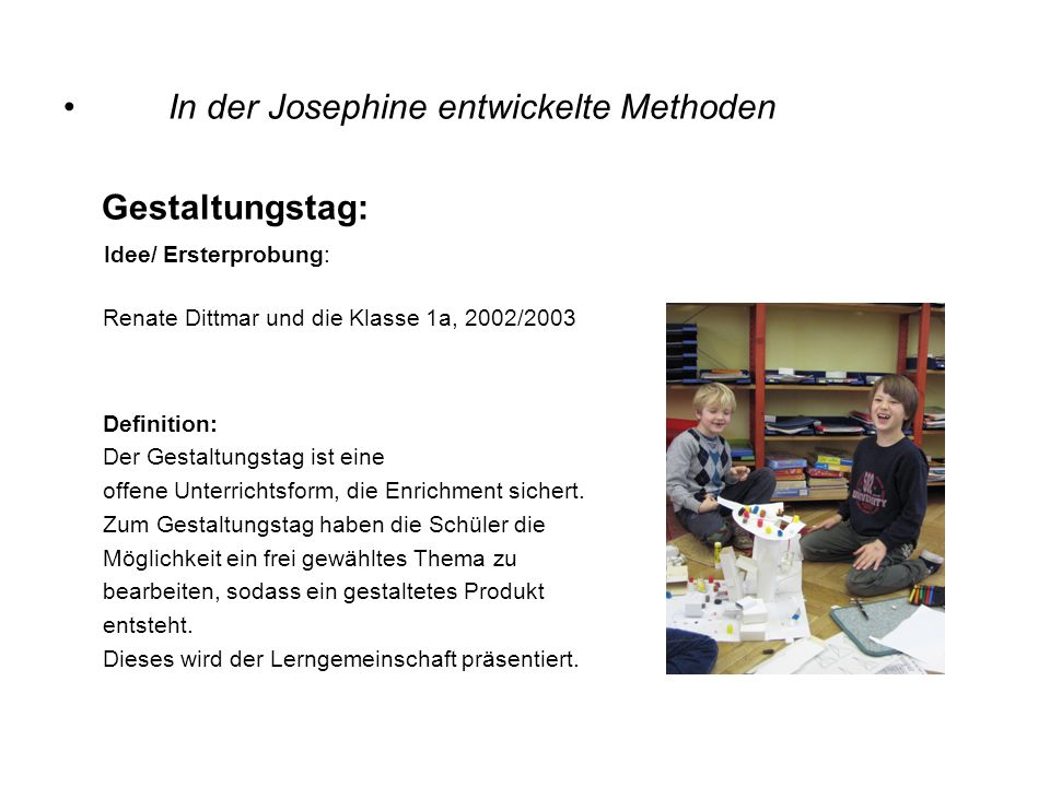 In der Josephine entwickelte Methoden Gestaltungstag: