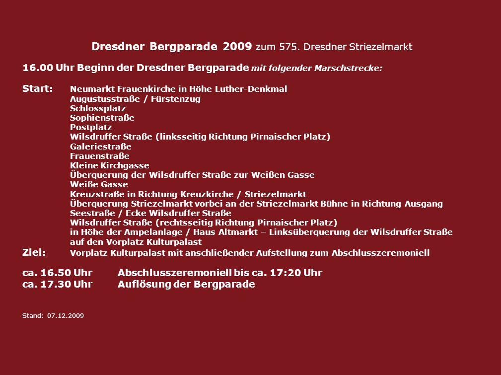 Dresdner Bergparade 2009 zum 575. Dresdner Striezelmarkt