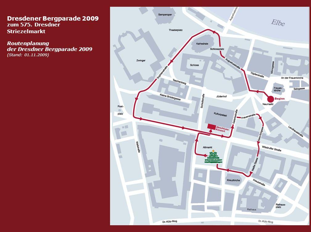 Dresdener Bergparade 2009 zum 575. Dresdner Striezelmarkt