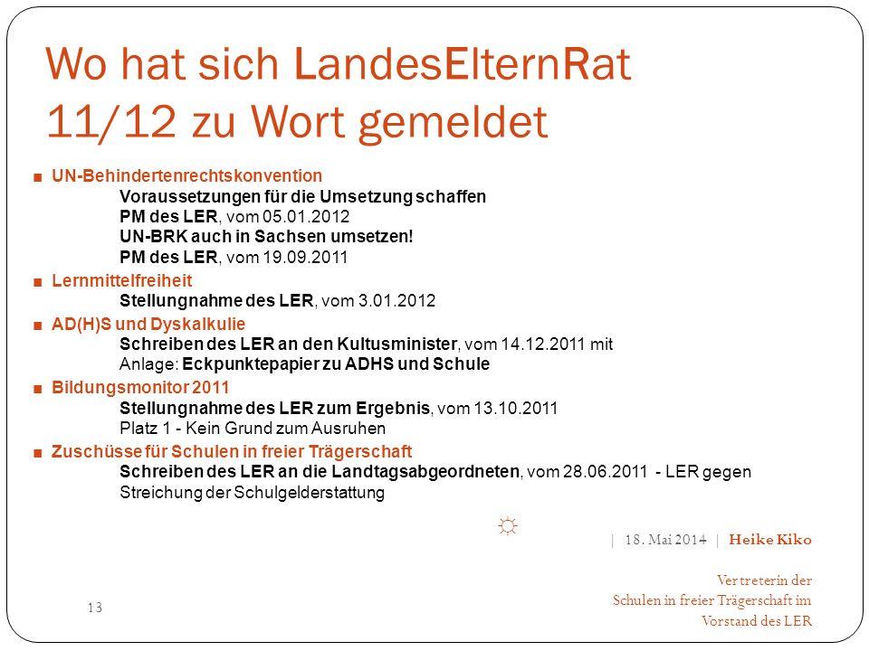 Wo hat sich LandesElternRat 11/12 zu Wort gemeldet