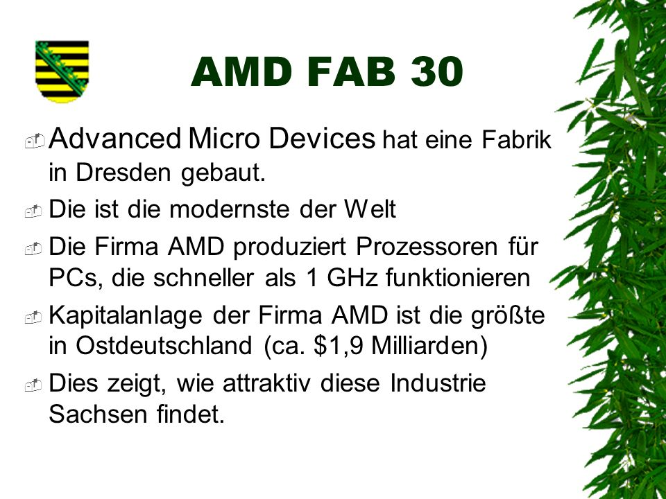AMD FAB 30 Advanced Micro Devices hat eine Fabrik in Dresden gebaut.