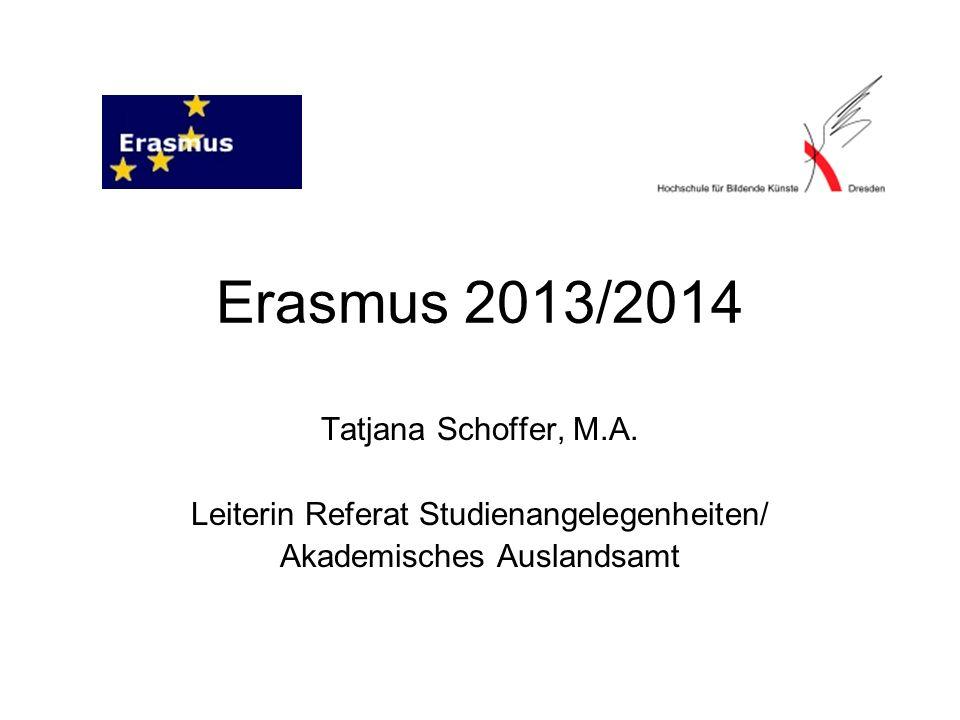 Erasmus 2013/2014 Tatjana Schoffer, M.A.