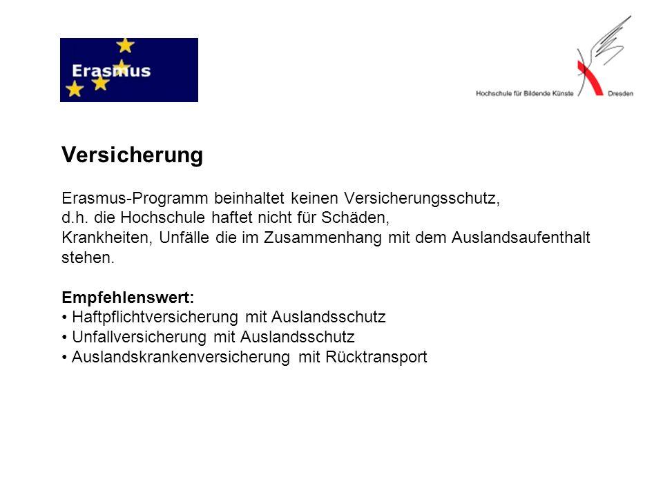 Versicherung Erasmus-Programm beinhaltet keinen Versicherungsschutz, d