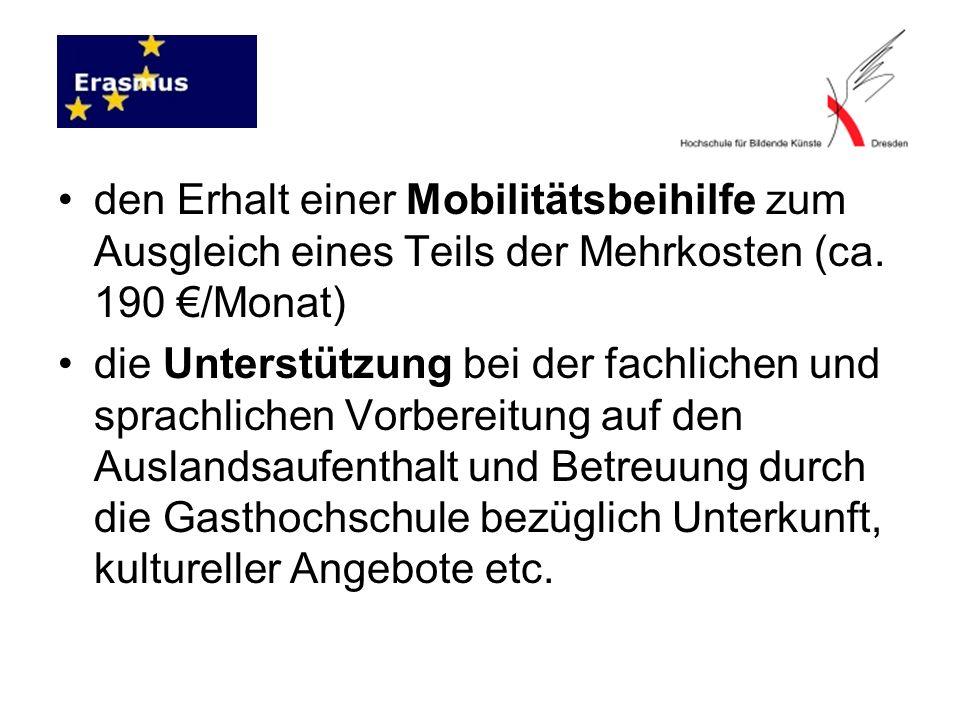 den Erhalt einer Mobilitätsbeihilfe zum Ausgleich eines Teils der Mehrkosten (ca. 190 €/Monat)