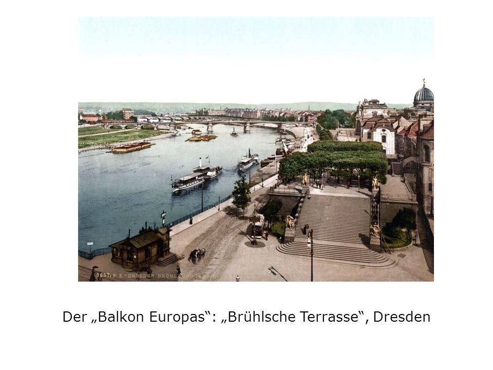 "Der ""Balkon Europas : ""Brühlsche Terrasse , Dresden"