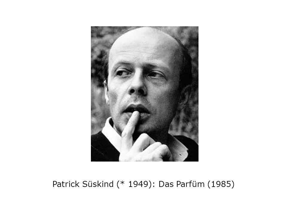 Patrick Süskind (* 1949): Das Parfüm (1985)