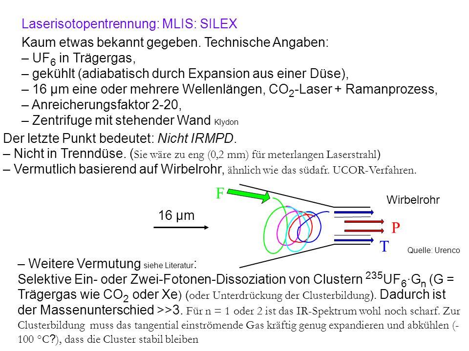 F P T Laserisotopentrennung: MLIS: SILEX