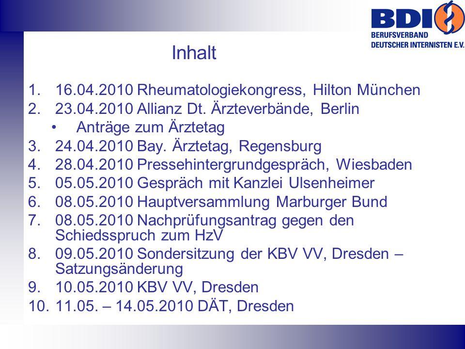 Inhalt 16.04.2010 Rheumatologiekongress, Hilton München