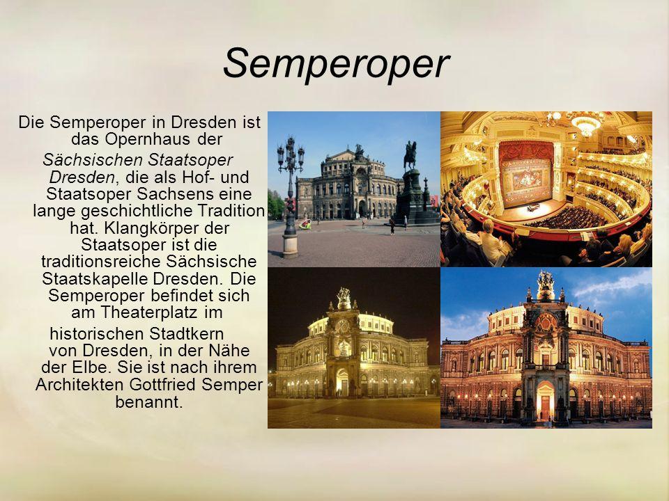 Die Semperoper in Dresden ist das Opernhaus der