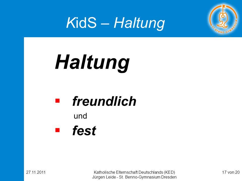 Haltung KidS – Haltung freundlich fest und 27.11.2011