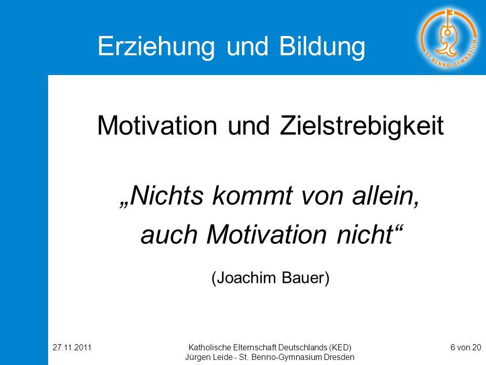 """Motivation und Zielstrebigkeit """"Nichts kommt von allein,"""