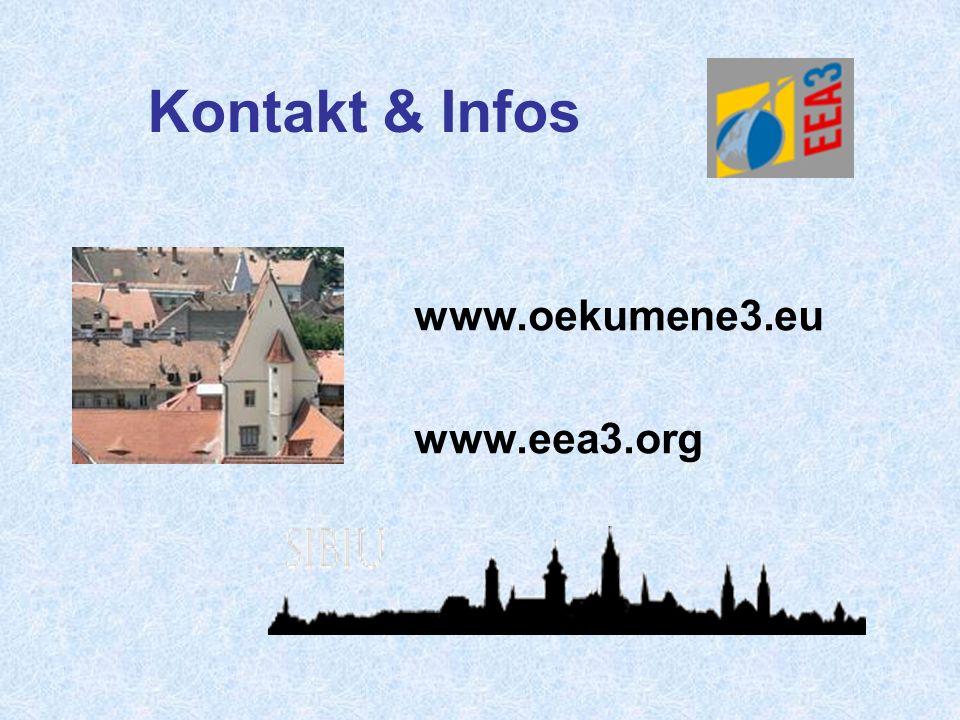 Kontakt & Infos www.oekumene3.eu www.eea3.org