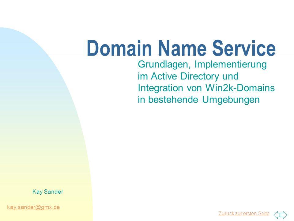 31.03.2017 Domain Name Service. Grundlagen, Implementierung im Active Directory und Integration von Win2k-Domains in bestehende Umgebungen.