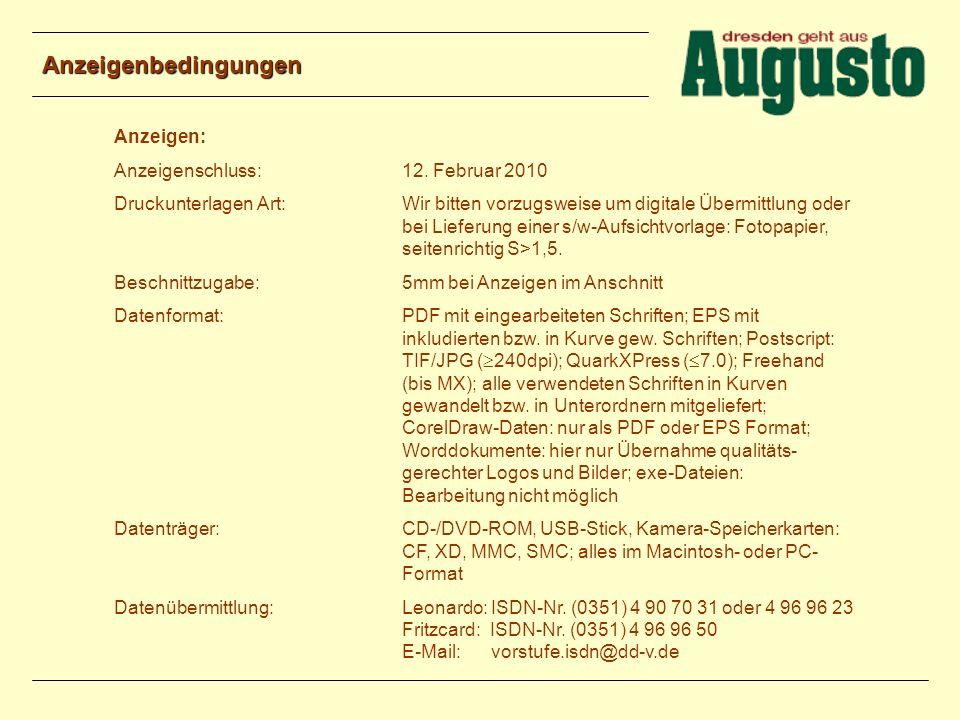 Anzeigenbedingungen Anzeigen: Anzeigenschluss: 12. Februar 2010