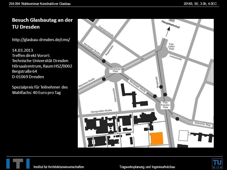 Besuch Glasbautag an der TU Dresden