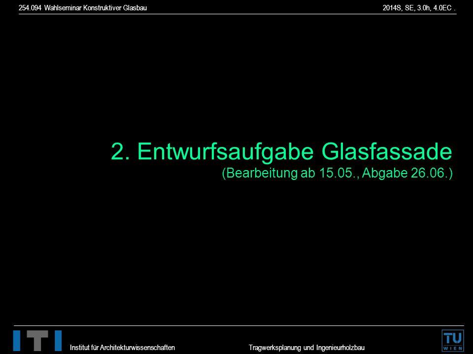 2. Entwurfsaufgabe Glasfassade
