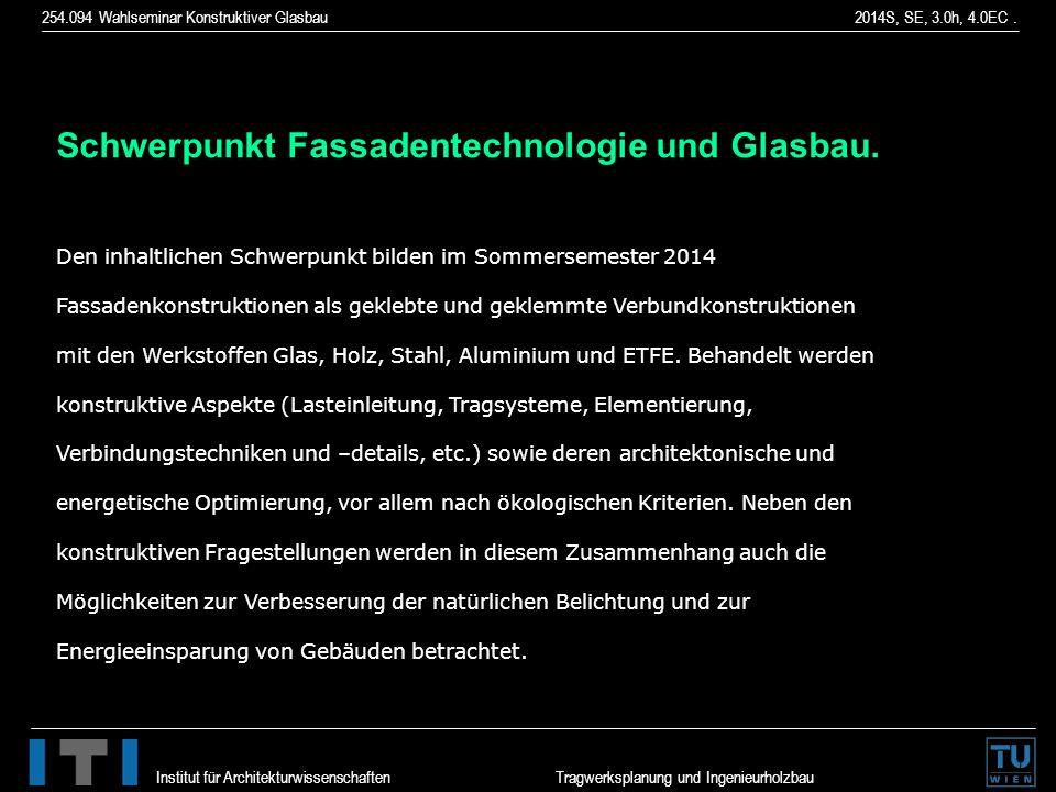 Schwerpunkt Fassadentechnologie und Glasbau.