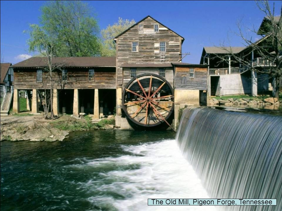 The Old Mill, Pigeon Forge, Tennessee