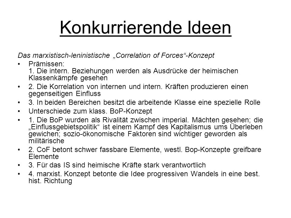 "Konkurrierende Ideen Das marxistisch-leninistische ""Correlation of Forces -Konzept."