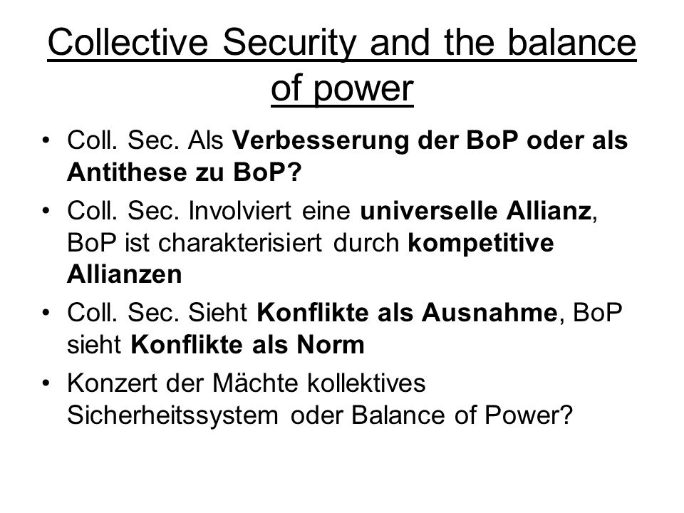 Collective Security and the balance of power