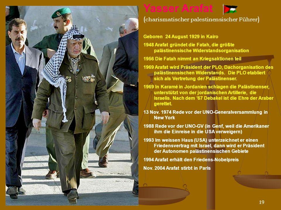 Yasser Arafat (charismatischer palestinensischer Führer)