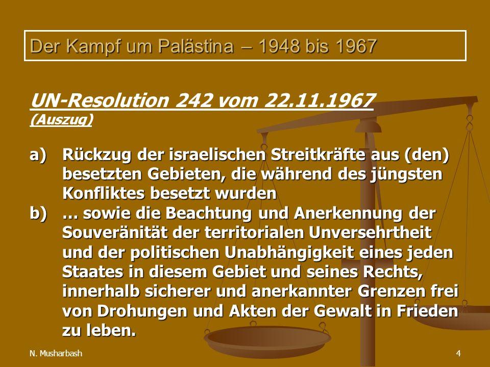 Der Kampf um Palästina – 1948 bis 1967