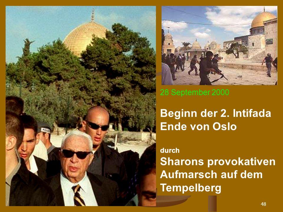 Sharons provokativen Aufmarsch auf dem Tempelberg