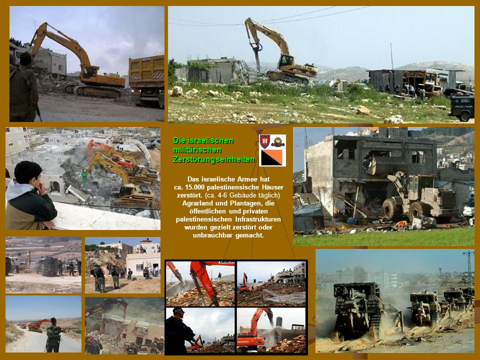 Die israelischen militärischen Zerstörungseinheiten