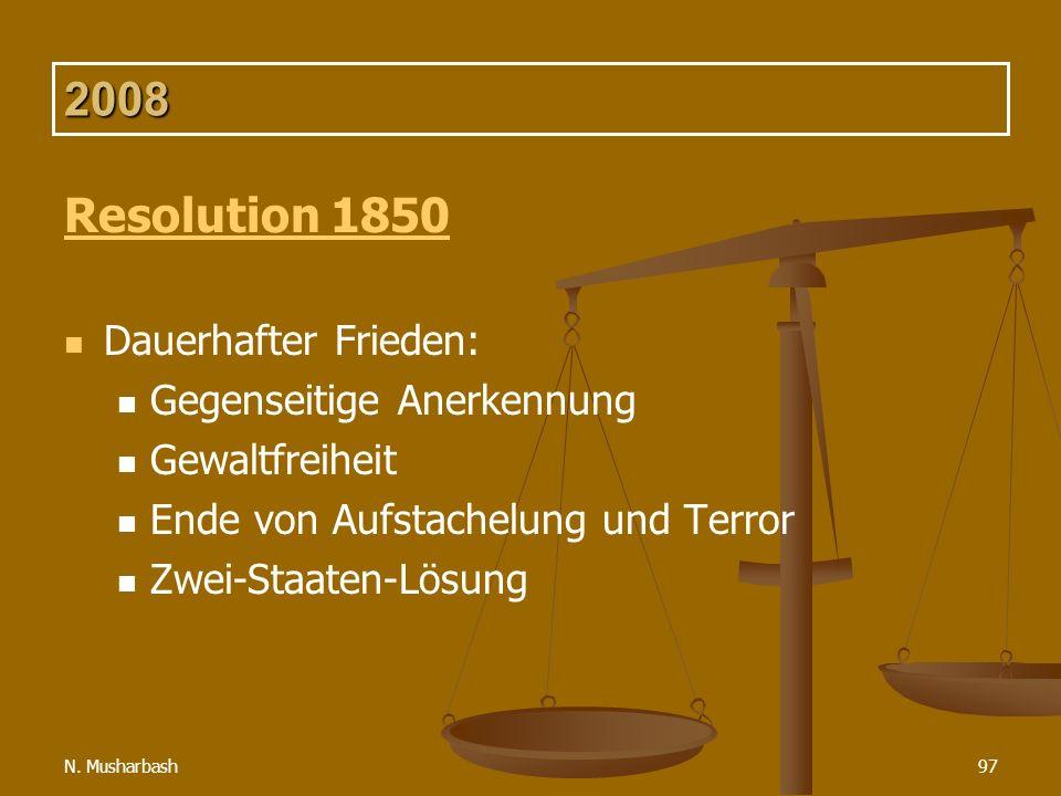 2008 Resolution 1850 Dauerhafter Frieden: Gegenseitige Anerkennung