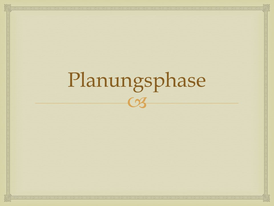 Planungsphase