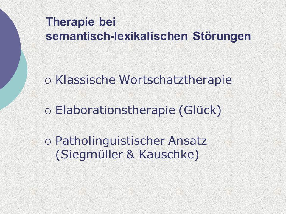 Therapie bei semantisch-lexikalischen Störungen