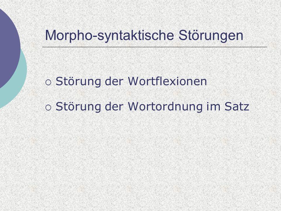 Morpho-syntaktische Störungen